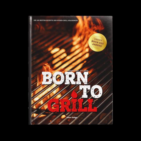 """Das Grillbuch - Born to Grill - Passend zur Online Weinprobe """"GRILLING me winely"""""""